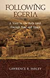 img - for Following Egeria: A Modern Pilgrim in the Holy Land book / textbook / text book