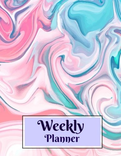 Read Online Weekly Planner (Lovely Weekly Planner with a Fillable Monthly Calendar-Stay Organized-Affordable Prices **8 x 11** Marble Cover Design) (Volume 17) PDF