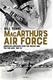 MacArthur's Air Force: American Airpower over the