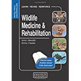 Wildlife Medicine and Rehabilitation: Self-Assessment Color Review