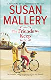 img - for The Friends We Keep: A Novel (Mischief Bay) book / textbook / text book