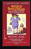 Monsieur Pamplemousse Investigates, Michael Bond, 0449218996