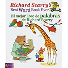 Richard Scarry's Best Word Book Ever / El mejor libro de palabras de Richard Scarry (Richard...