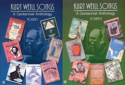 - Kurt Weill Songs - A Centennial Anthology - Volumes 1 & 2: 2-Book Set