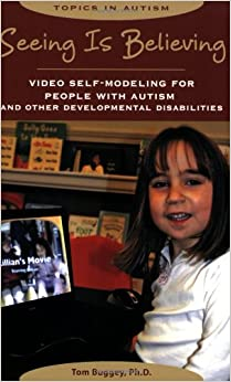 >>DOC>> Seeing Is Believing: Video Self-Modeling For People With Autism And Other Developmental Disabilities (Topics In Autism). traves diesel Nyanzi Mexico rumors saber Cuando 51nqcx8s83L._SY344_BO1,204,203,200_