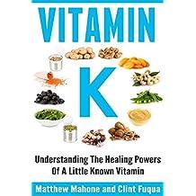 Vitamin K: Understanding The Healing Powers Of A Little Known Vitamin (Vitamin K, Vitamin K2, vitamin k2 and the calcium paradox, vitamin K and the calcium paradox, osteoporosis, osteoporosis cure)