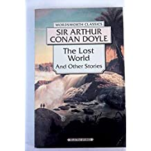 The Lost World and Other Stories (Wordsworth Classics) Paperback