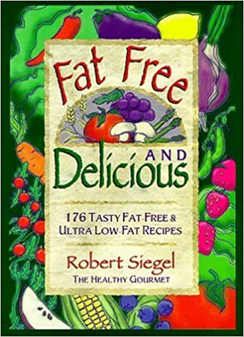 Book Fat Free & Delicious by Robert N. Siegel (1996-09-03)