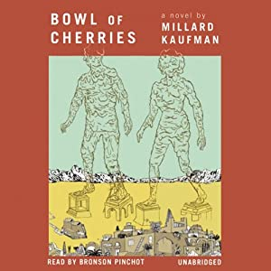 Bowl of Cherries Audiobook