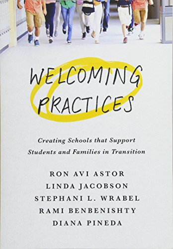 Welcoming Practices: Creating Schools that Support Students and Families in Transition