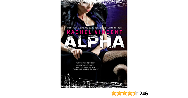 Alpha The Shifters Book 6 Kindle Edition By Vincent Rachel Literature Fiction Kindle Ebooks Amazon Com