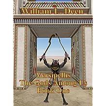 Versipellis: Book One of The Gods Among Us (The Gods Among Us Trilogy 1)