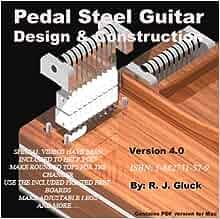 pedal steel guitar design construction v4 0 r j gluck 9781882731374 books. Black Bedroom Furniture Sets. Home Design Ideas