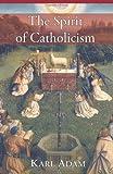 The Spirit of Catholicism