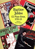 Ragtime Jubilee: 42 Piano Gems, 1911-21 (Dover Music for Piano)