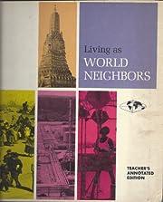 Living as world neighbors: [Teachers…