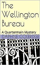 The Wellington Bureau: A Quartermain Mystery