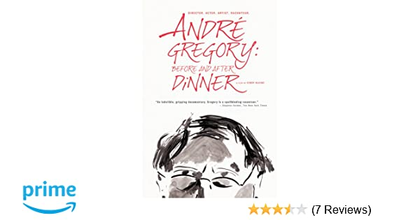 Amazoncom Andre Gregory Before And After Dinner Andre