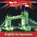 English on the Tip of Your Tongue: For German Speakers | Sam Goodyear