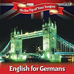 English on the Tip of Your Tongue: For German Speakers