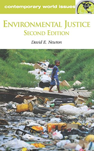 Environmental Justice: A Reference Handbook, 2nd Edition (Contemporary World Issues)