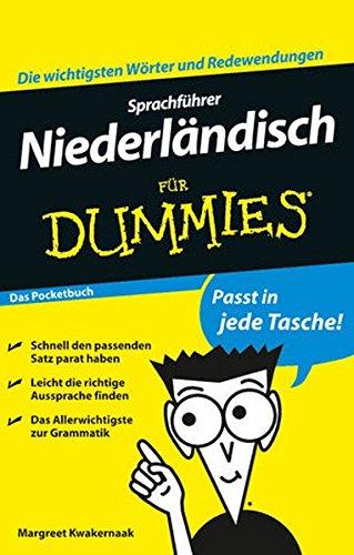 Sprachführer Niederländisch für Dummies Das Pocketbuch Taschenbuch – 9. November 2011 Dana Pflugmacher Margreet Kwakernaak Katrin Konst Wiley-VCH