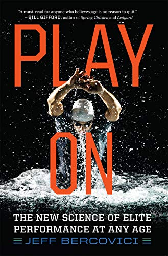 Play On: The New Science of Elite Performance at Any Age (Best Diet For Crossfit Athletes)