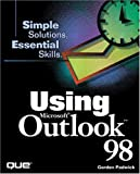 Using Microsoft Outlook 98 (Special Edition Using) by Gordon Padwick (1998-04-20)