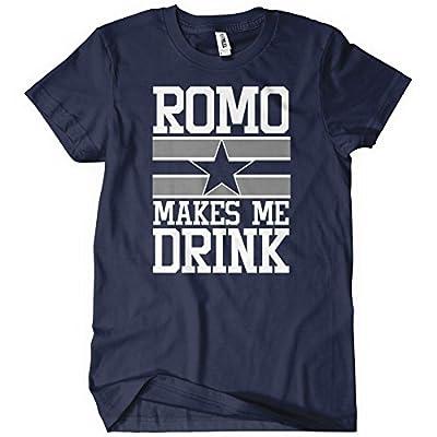 Romo Makes Me Drink Mens T-Shirt Tee Dallas Football New Cowboys Season Funny