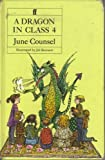 A Dragon in Class Four, June Counsel, 0571132499