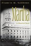 Martha, Francis Gibbons, 059532584X
