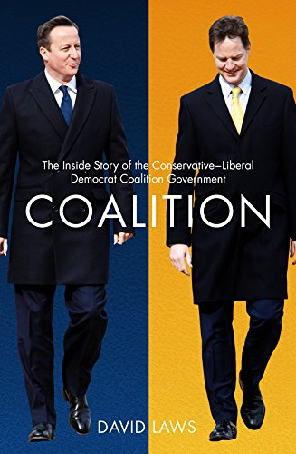 coalition-the-inside-story-of-the-conservative-liberal-democrat-coalition-government