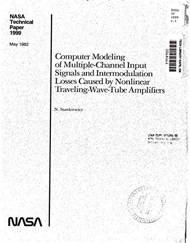 Computer modeling of multiple-channel input signals and intermodulation losses caused by nonlinear traveling wave tube amplifiers