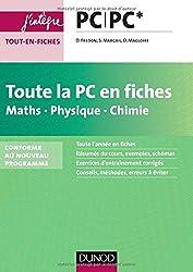 Toute la PC en fiches - Maths, Physique, Chimie - nouveau programme 2014