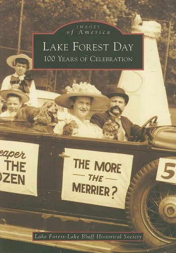 Lake Forest Day: 100 Years of Celebration (Images of America: Illinois)