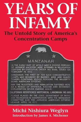 Download Years of Infamy: The Untold Story of America's Concentration Camps updated Edition by Weglyn, Michi Nishiura published by University of Washington Press PDF