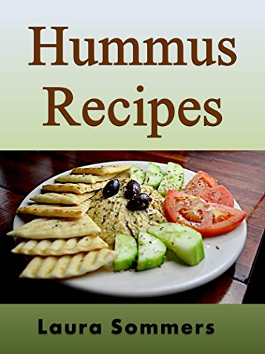 Hummus Recipes by Laura Sommers