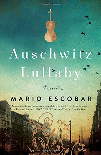 Auschwitz Lullaby: A Novel by Thomas Nelson