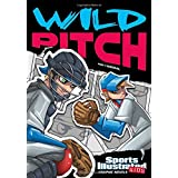 Wild Pitch (Sports Illustrated Kids Graphic Novels)
