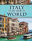 Italy in Our World, Ann Weil, 1599203898