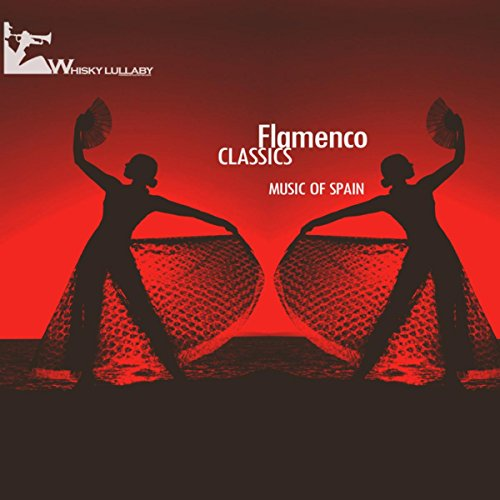 ... Flamenco Classics (Music of Spain)