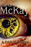 Trompe L'Oeil: A Trick of the Eye