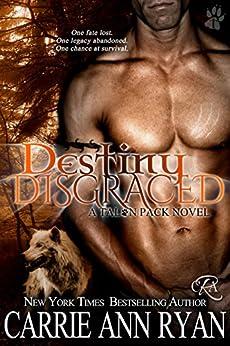 Destiny Disgraced (Talon Pack Book 6) by [Ryan, Carrie Ann]