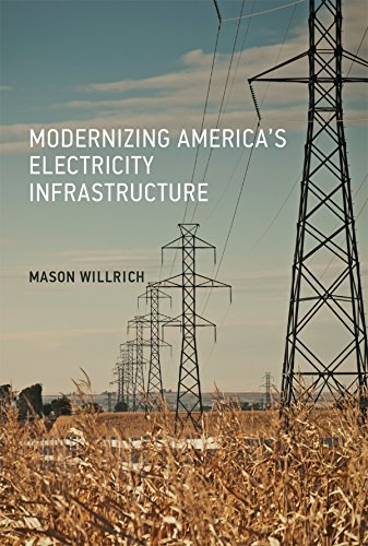 Modernizing America's Electricity Infrastructure (The MIT Press)