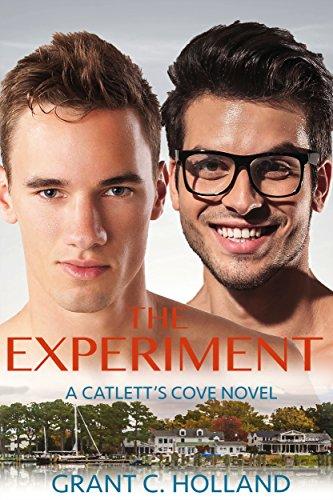 The Experiment: A Catlett's Cove Novel, Book 3