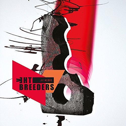 All Nerve (The Vinyl Breeders)