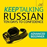 Keep Talking Russian: Ten Days to Confidence | Rachel Farmer