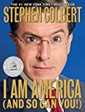 I Am America (And So Can You!), Stephen Colbert, 0446582182