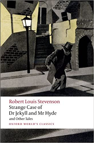 Strange Case Of Dr Jekyll And Mr Hyde And Other Tales Oxford