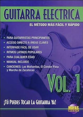 Guitarra Eléctrica, Vol 1: ¡tú Puedes Tocar La Guitarra YA! (Spanish
